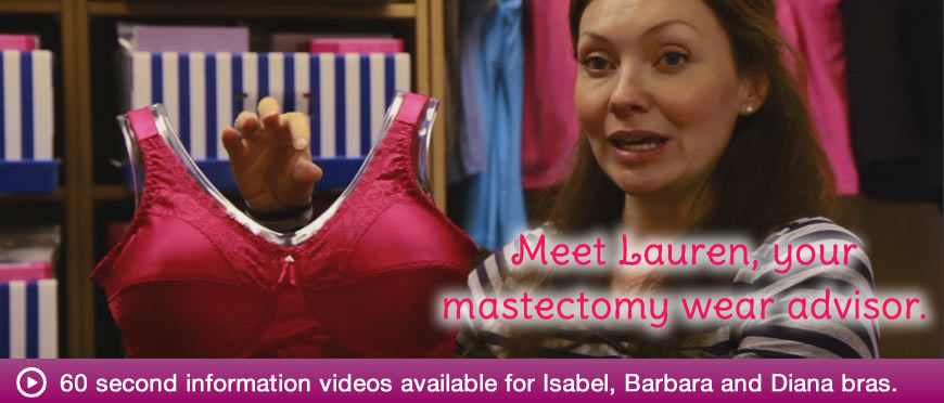 Lauren, your mastectomy wear advisor discusses bras in three short videos